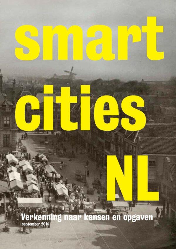 Smart Cities NL: Verkenning naar kansen en opgaven
